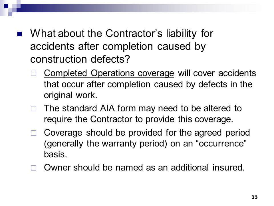 What about the Contractor's liability for accidents after completion caused by construction defects.