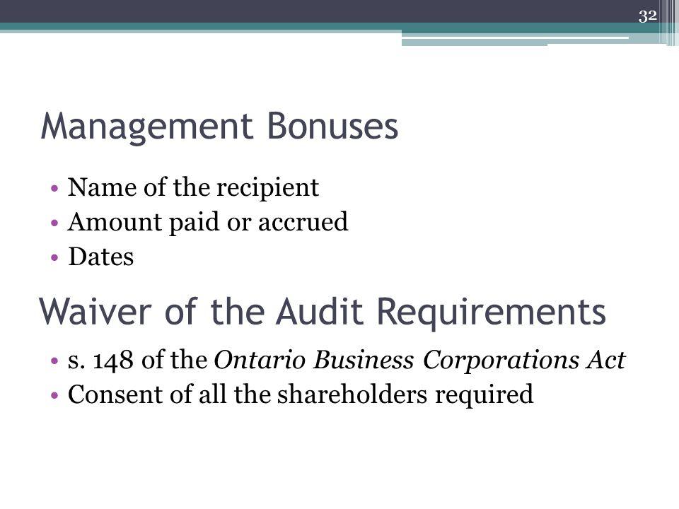 Management Bonuses Name of the recipient Amount paid or accrued Dates s.