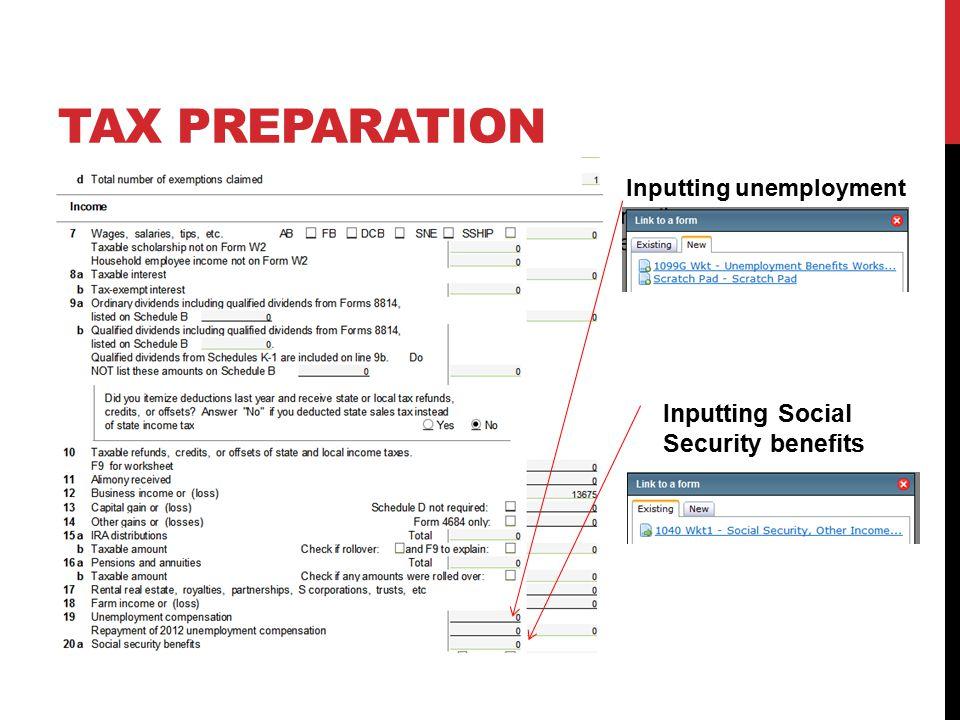 Inputting Social Security benefits Inputting unemployment