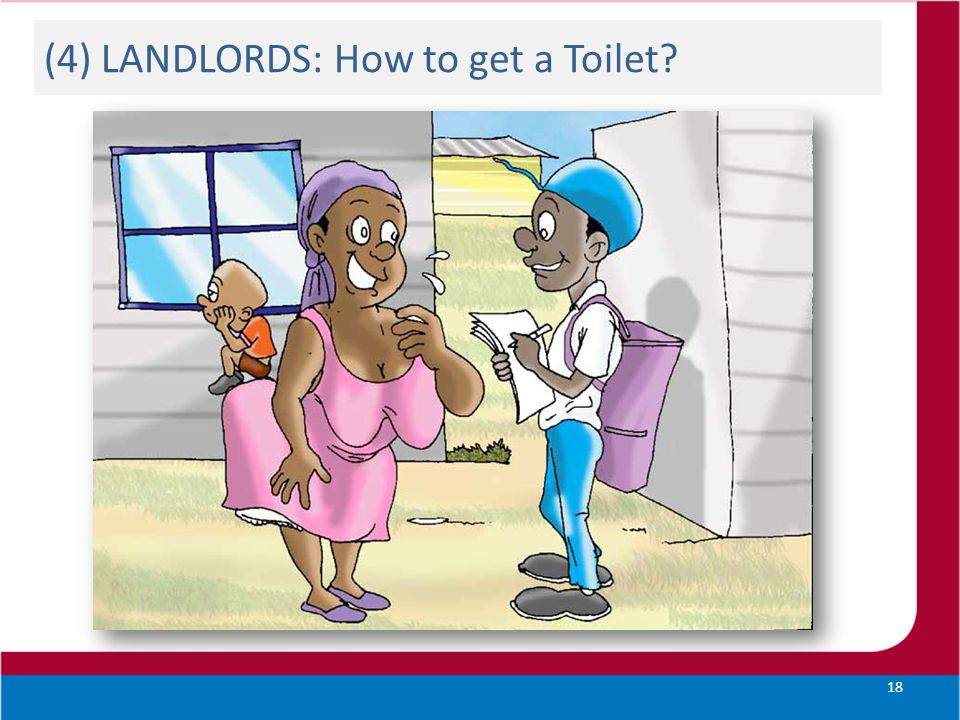 (4) LANDLORDS: How to get a Toilet? 18