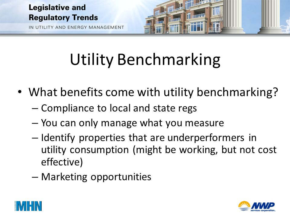 Utility Benchmarking What benefits come with utility benchmarking.