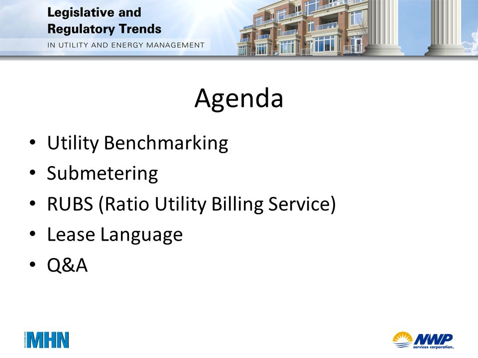 Agenda Utility Benchmarking Submetering RUBS (Ratio Utility Billing Service) Lease Language Q&A