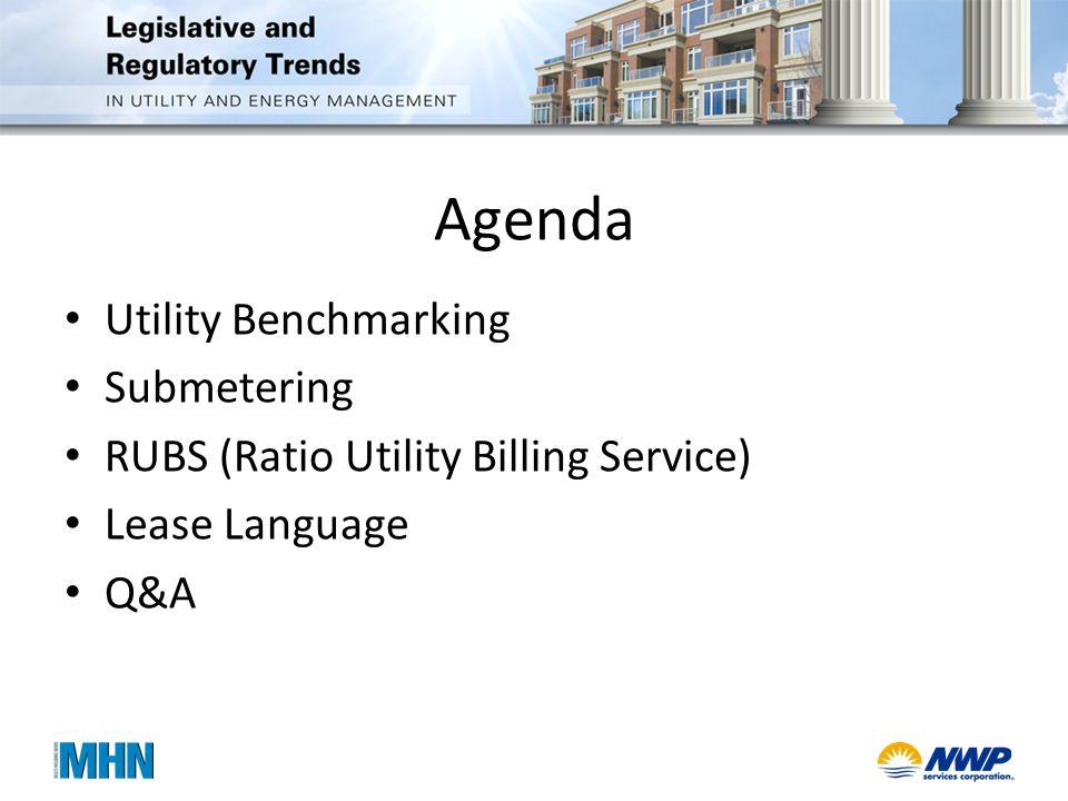 Agenda Utility Benchmarking Submetering RUBS (Ratio Utility Billing Service) Lease Language Q&A