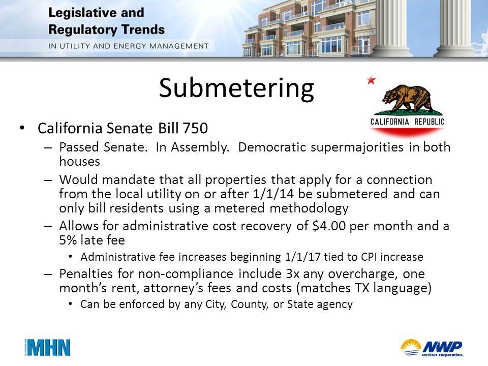Submetering California Senate Bill 750 – Passed Senate.