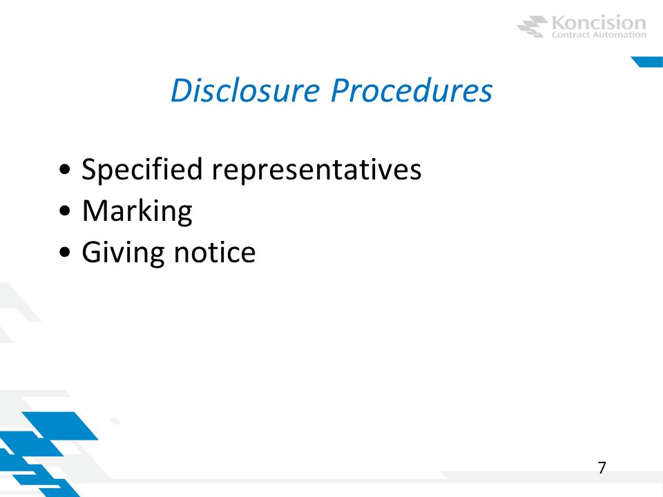 Unauthorized Disclosure or Use Data-security measures Making the recipient responsible –Language alternatives 8