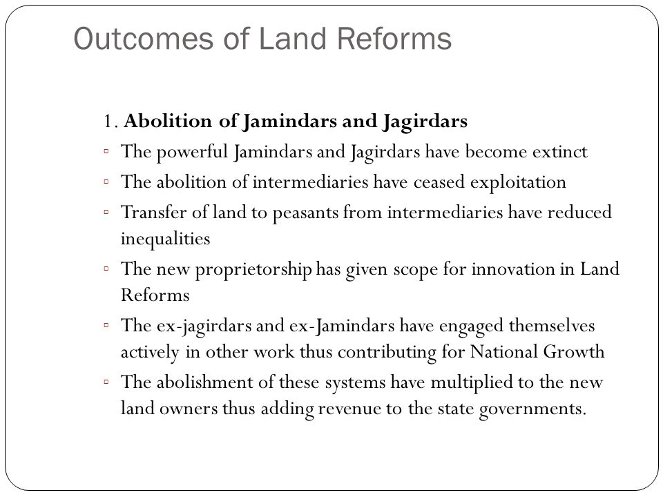 Outcomes of Land Reforms 1.