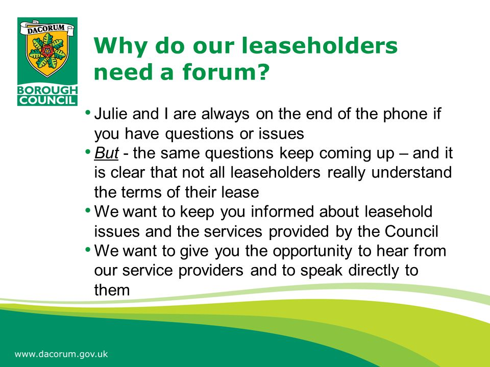 Why do our leaseholders need a forum.