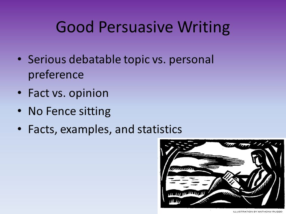 good persuasion essay topics In an essay writing, it's not enough to just present factsit's important to keep answering the question why, while still staying relevant to the topicyou see, good arguments are those that make a person doubt their own beliefs this may not completely change their stance, but it will highlight lapses in their own judgments.