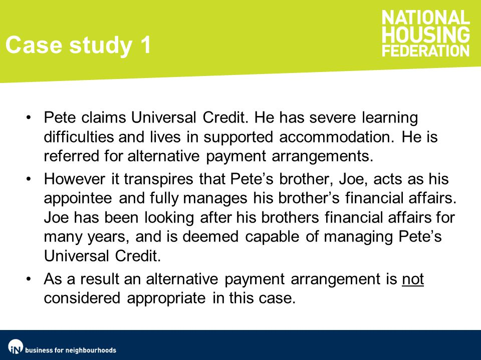 Case study 2 Lucy is 26 years old and makes a claim to Universal Credit, it comes to light that she has a drug addiction problem and has no bank account plus a history of debt.