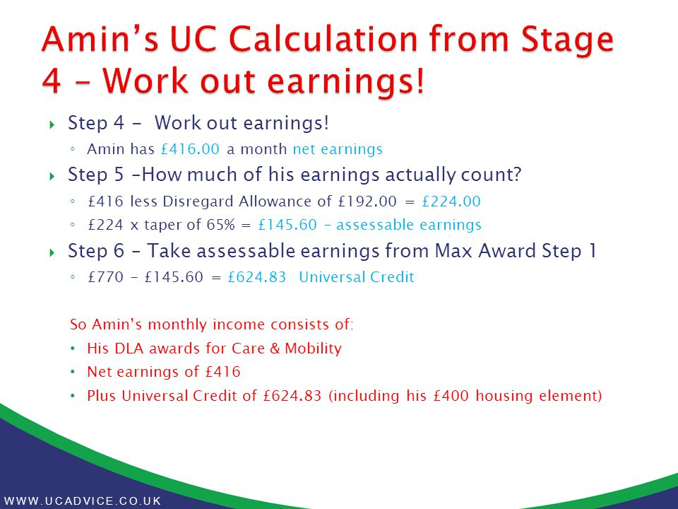 WWW.UCADVICE.CO.UK  Step 4 - Work out earnings.