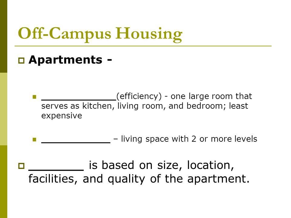 Off-Campus Housing  Duplexes and Multiplexes  Condominiums  Houses