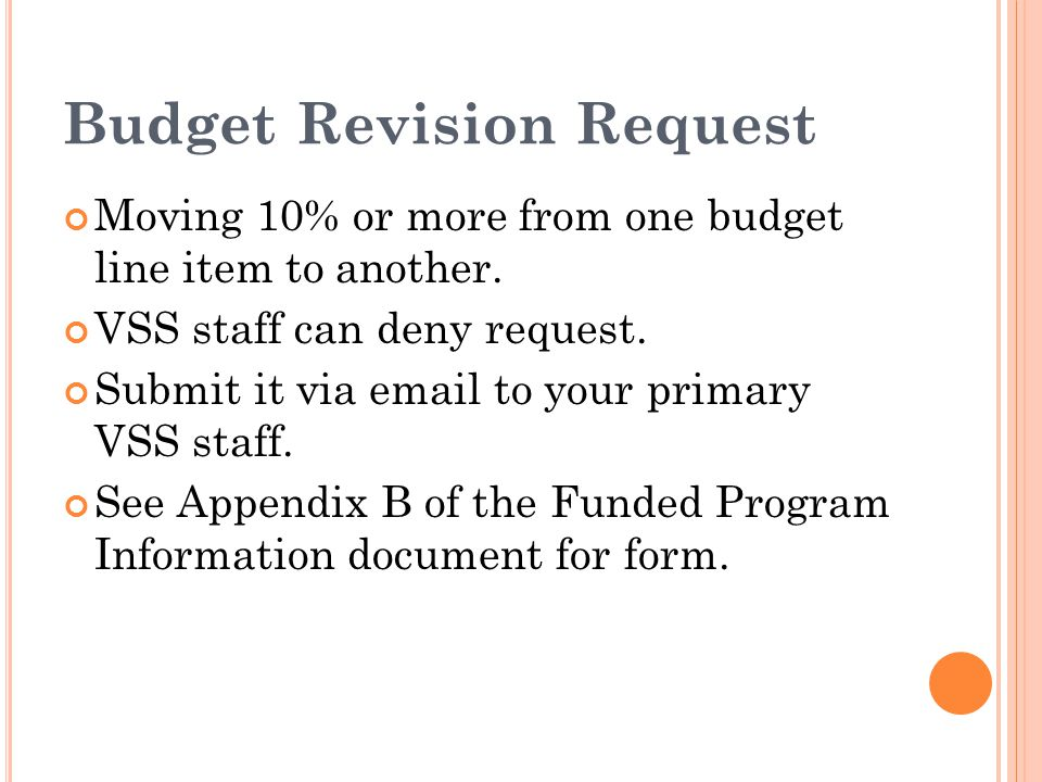 Budget Revision Request Moving 10% or more from one budget line item to another.