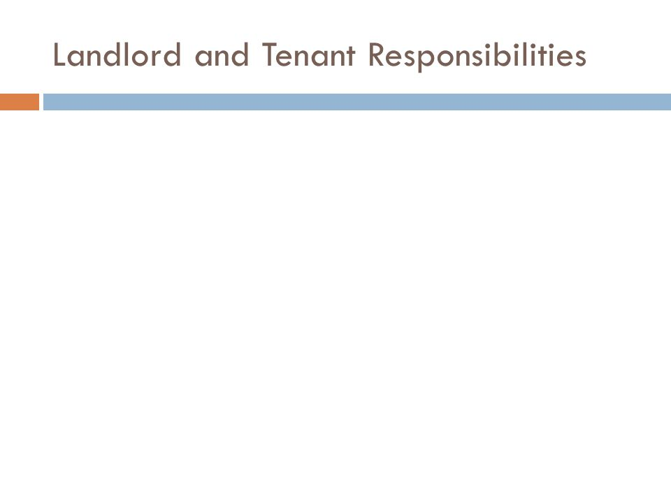 Landlord and Tenant Responsibilities