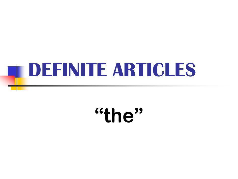 """DEFINITE ARTICLES """"the"""""""