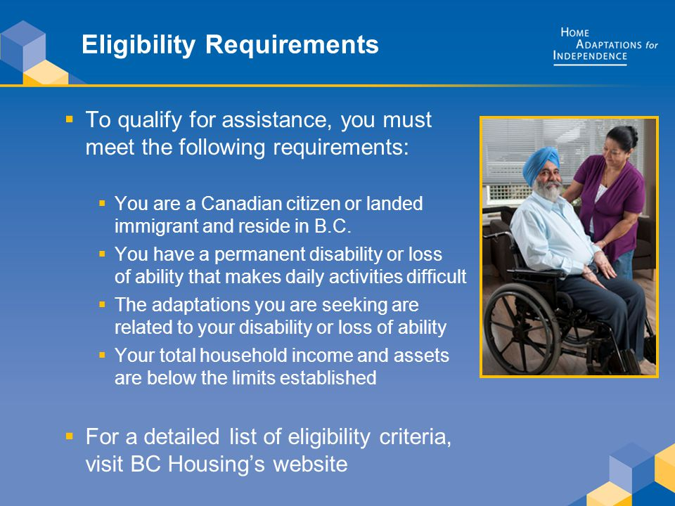 Eligibility Requirements  To qualify for assistance, you must meet the following requirements:  You are a Canadian citizen or landed immigrant and r