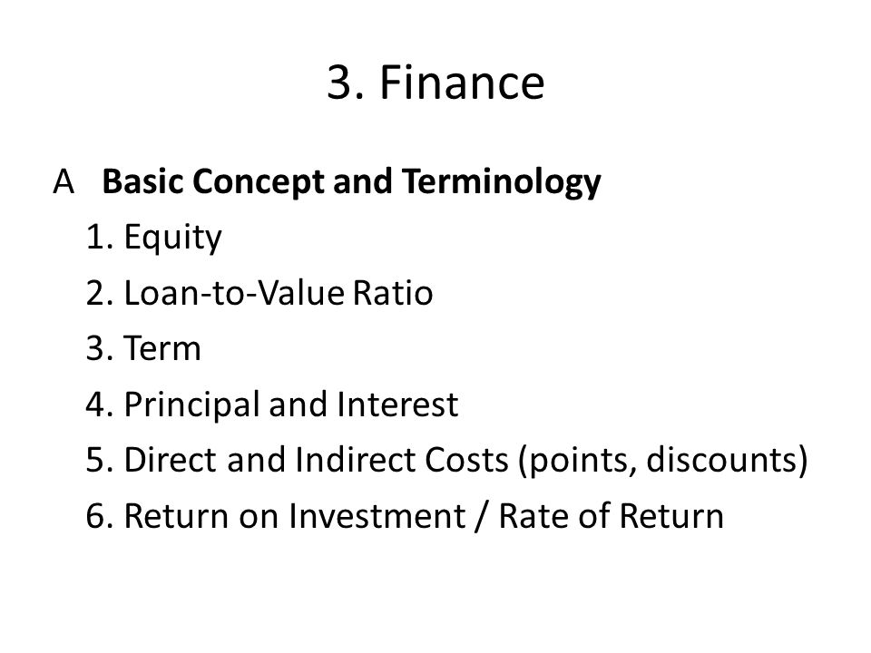 3.Finance A Basic Concept and Terminology 1. Equity 2.
