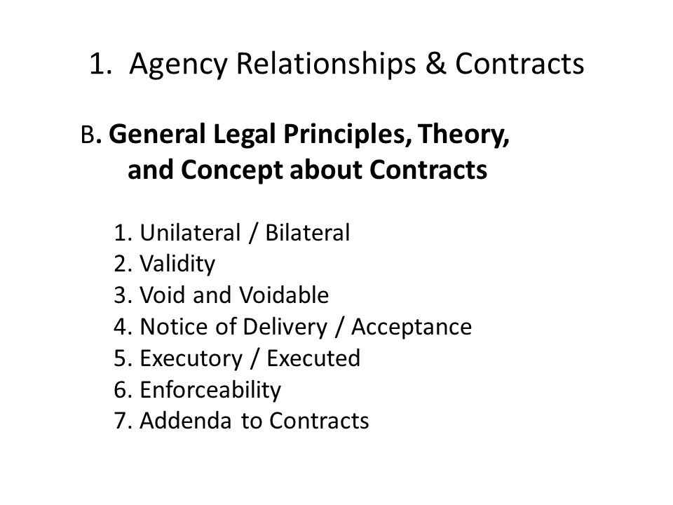 1.Agency Relationships & Contracts B.