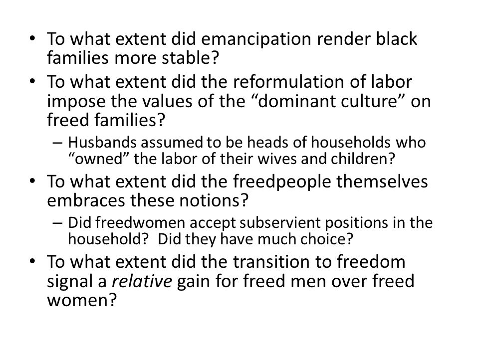 To what extent did emancipation render black families more stable.