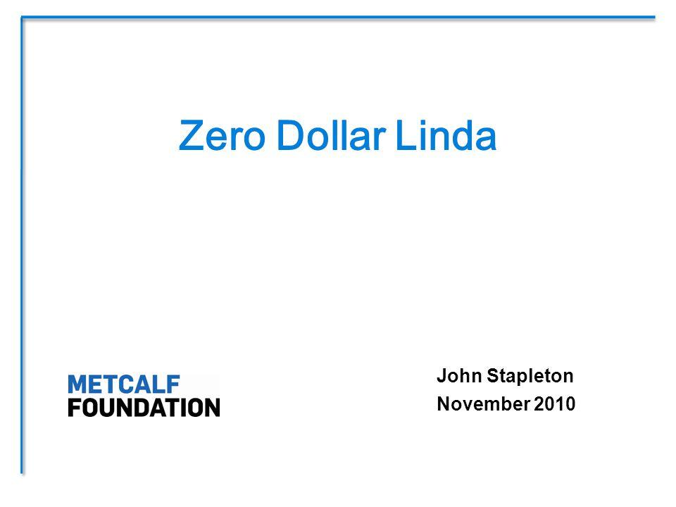 John Stapleton November 2010 Zero Dollar Linda