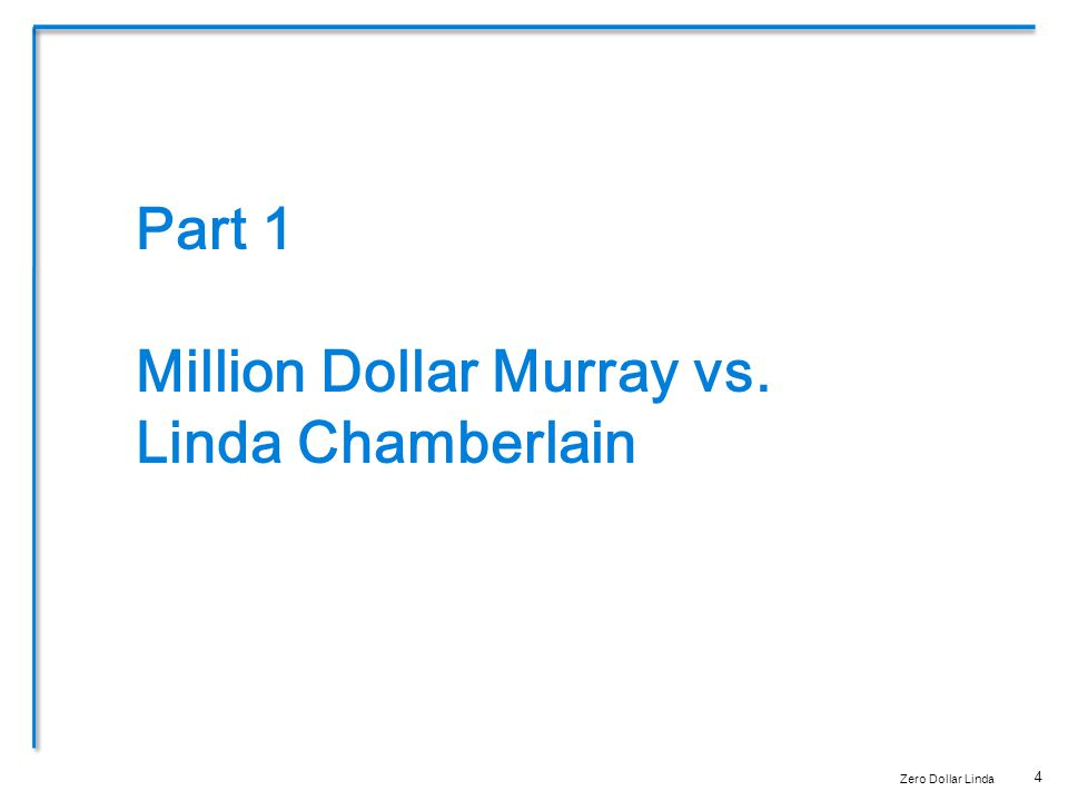 4 Part 1 Million Dollar Murray vs. Linda Chamberlain