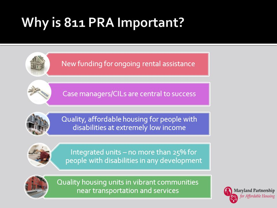 811 PRA Case Management Person-Centered Strength and Asset Based Voluntary Supportive Services Flexible Creative Pro-Active Responsive Engagement Developing a Trusting Relationship Resource Connection Goal Setting Pro-Active Intervention