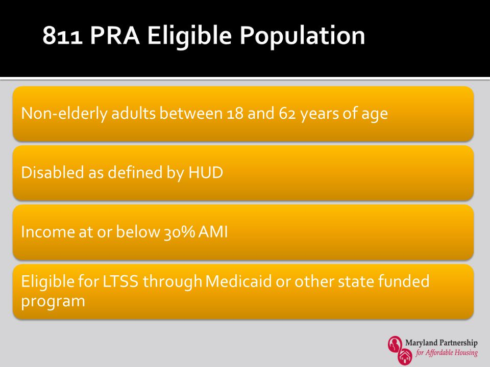 811 PRA Case Management What is 811 PRA program access.