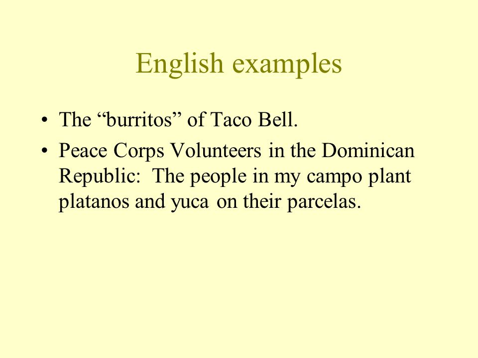 English examples The burritos of Taco Bell.