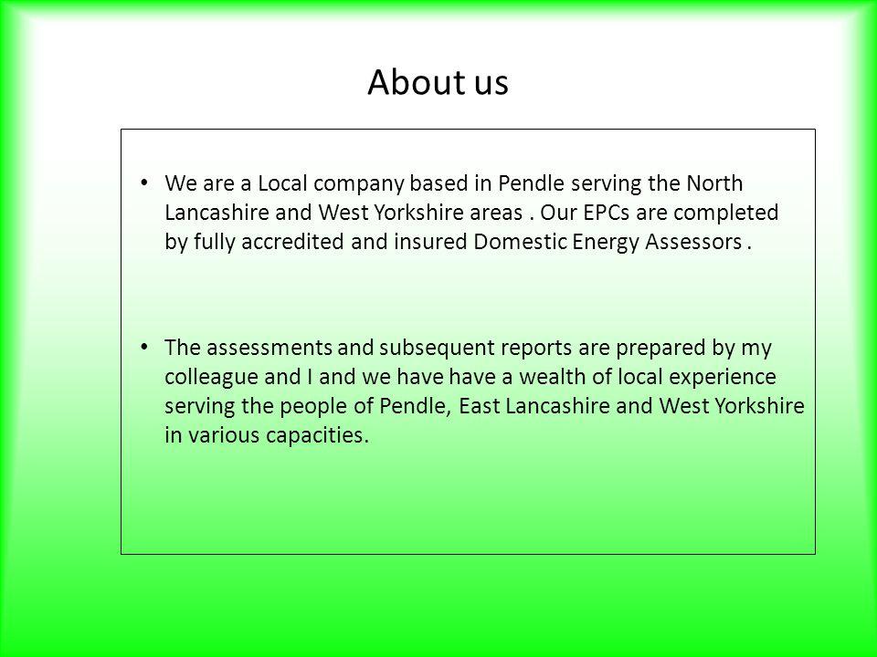 Contact Information Pennine Energy Reports Tel: 01282 861884/843540 Mob: 07710482243/07947958007 Web: www.energyreportspennine.co.uk