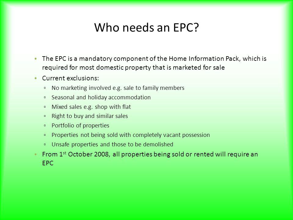 Who needs an EPC.