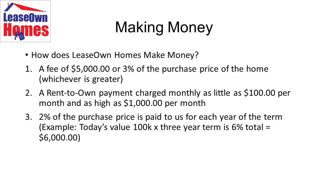 Making Money How does LeaseOwn Homes Make Money.