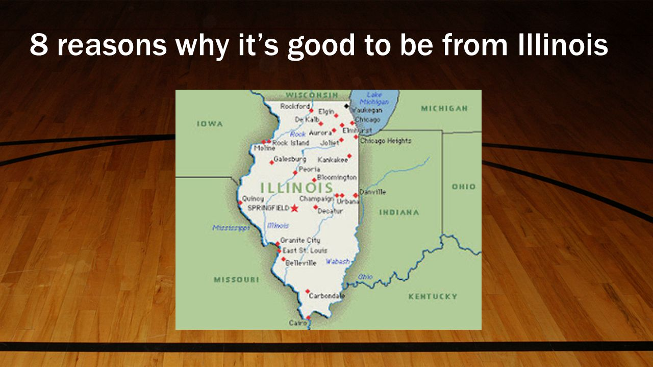8 reasons why it's good to be from Illinois