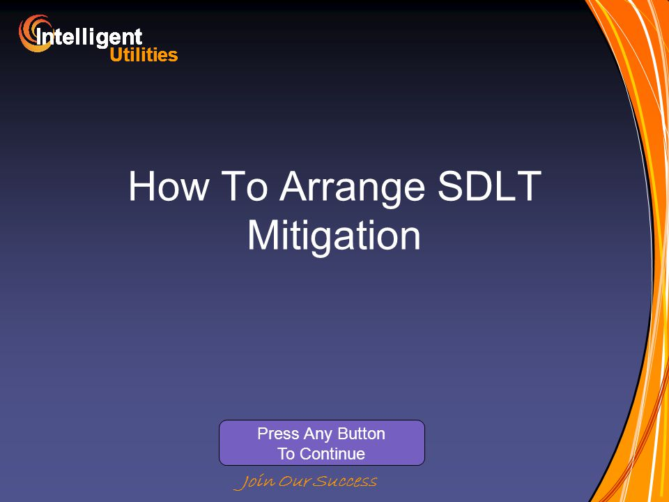 Intelligent Utilities Intelligent Utilities Intelligent Utilities Intelligent Utilities Intelligent Utilities Intelligent Utilities Intelligent Utilities Intelligent Utilities Intelligent Join Our Success How To Arrange SDLT Mitigation Press Any Button To Continue