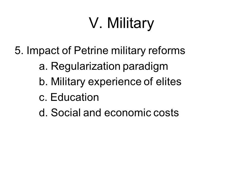 V. Military 5. Impact of Petrine military reforms a.