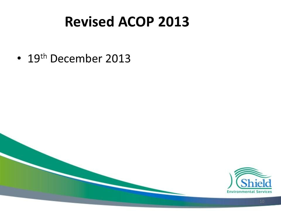 Revised ACOP 2013 19 th December 2013 10