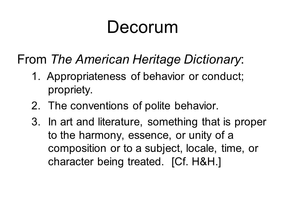 Decorum From The American Heritage Dictionary: 1.