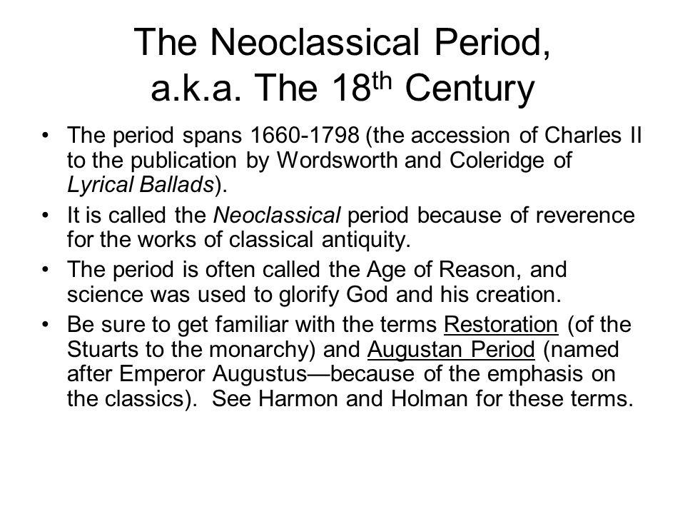 The Neoclassical Period, a.k.a.