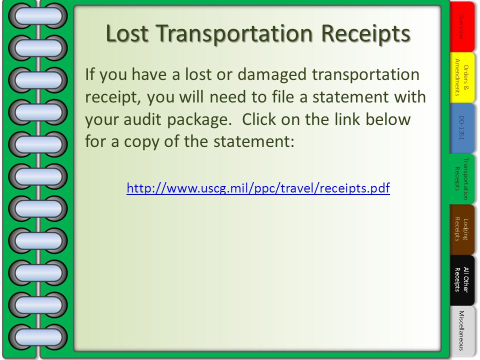 If you have a lost or damaged transportation receipt, you will need to file a statement with your audit package. Click on the link below for a copy of
