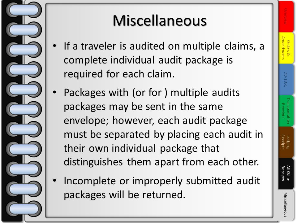 If a traveler is audited on multiple claims, a complete individual audit package is required for each claim. Packages with (or for ) multiple audits p
