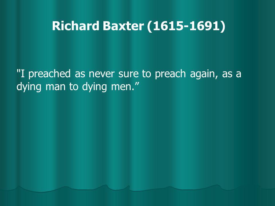 Richard Baxter (1615-1691)