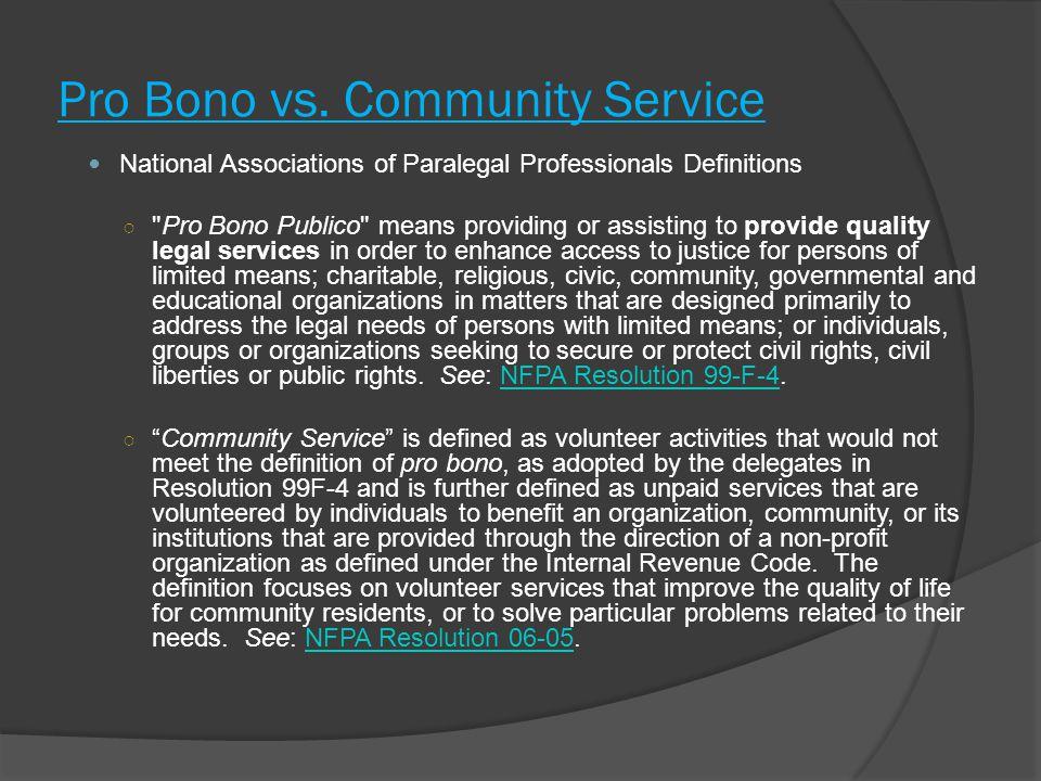 Pro Bono vs.