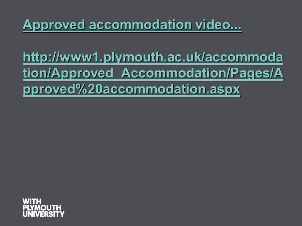 Approved accommodation video...
