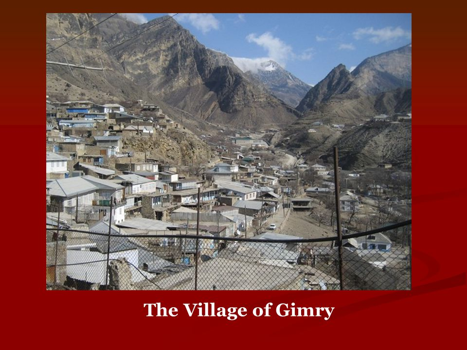 The Village of Gimry