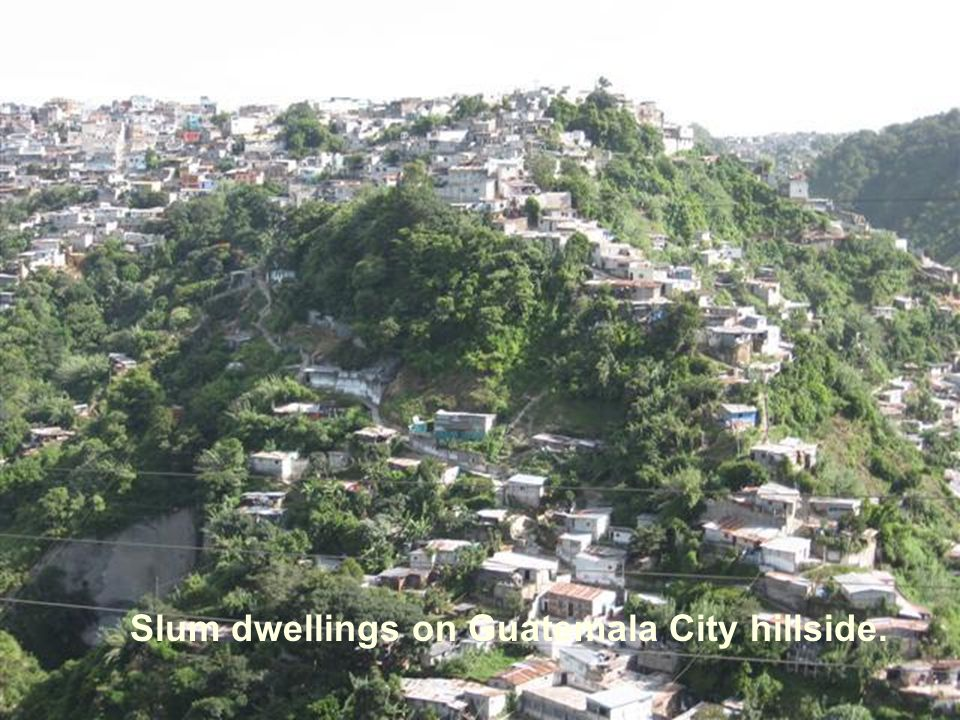 Slum dwellings on Guatemala City hillside.