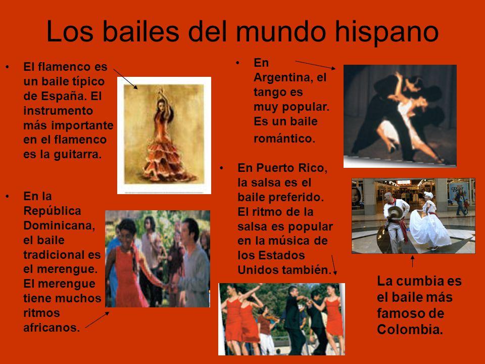 Los bailes del mundo hispano El flamenco es un baile típico de España.