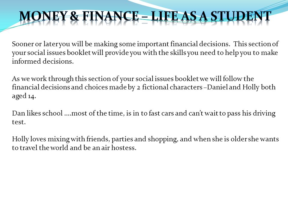 Sooner or later you will be making some important financial decisions.