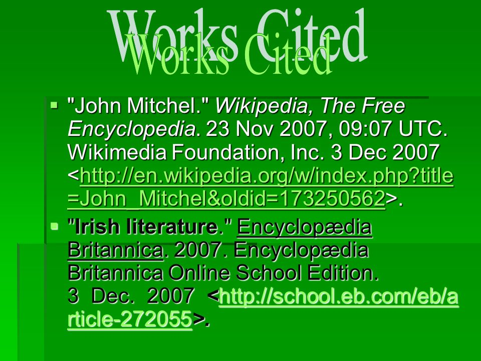  John Mitchel. Wikipedia, The Free Encyclopedia.