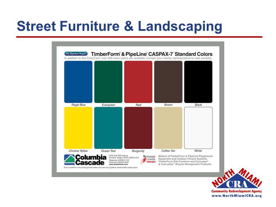 Street Furniture & Landscaping