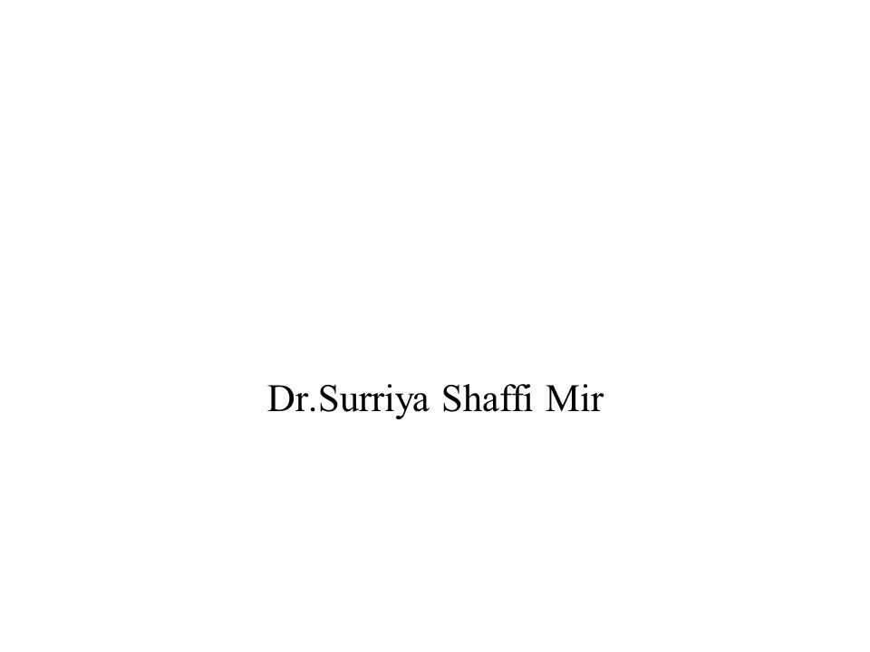 1 Dr.Surriya Shaffi Mir