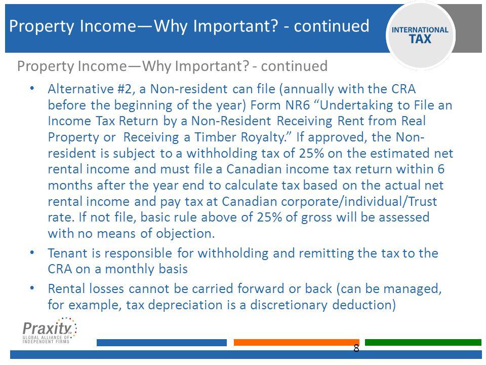 Property Income— continued No permanent establishment in Canada 2013 T AX R ATES 9 C ORPORATE 25% I NDIVIDUAL 22.2% - 42.9% (marginal rate) T RUST 42.9% Property Income— continued