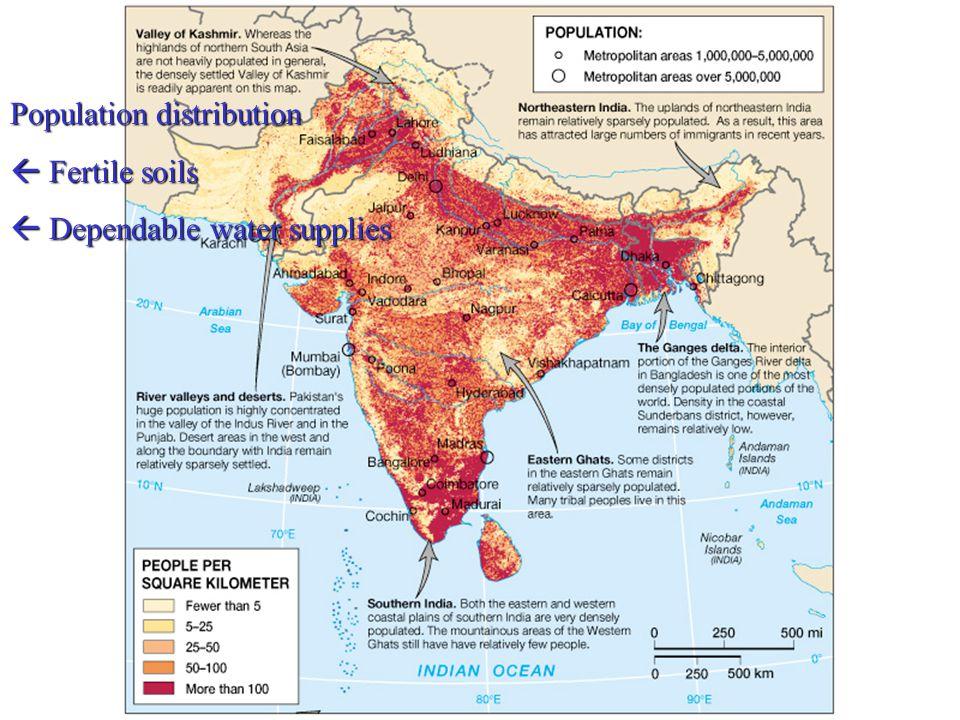 Population distribution  Fertile soils  Dependable water supplies